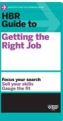 HBR Guide to Getting the Right Job