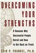 Overcoming your strengths