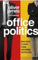Oliver James-Office Politics