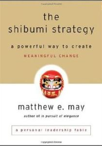 Matthew May-The Shibumi Strategy